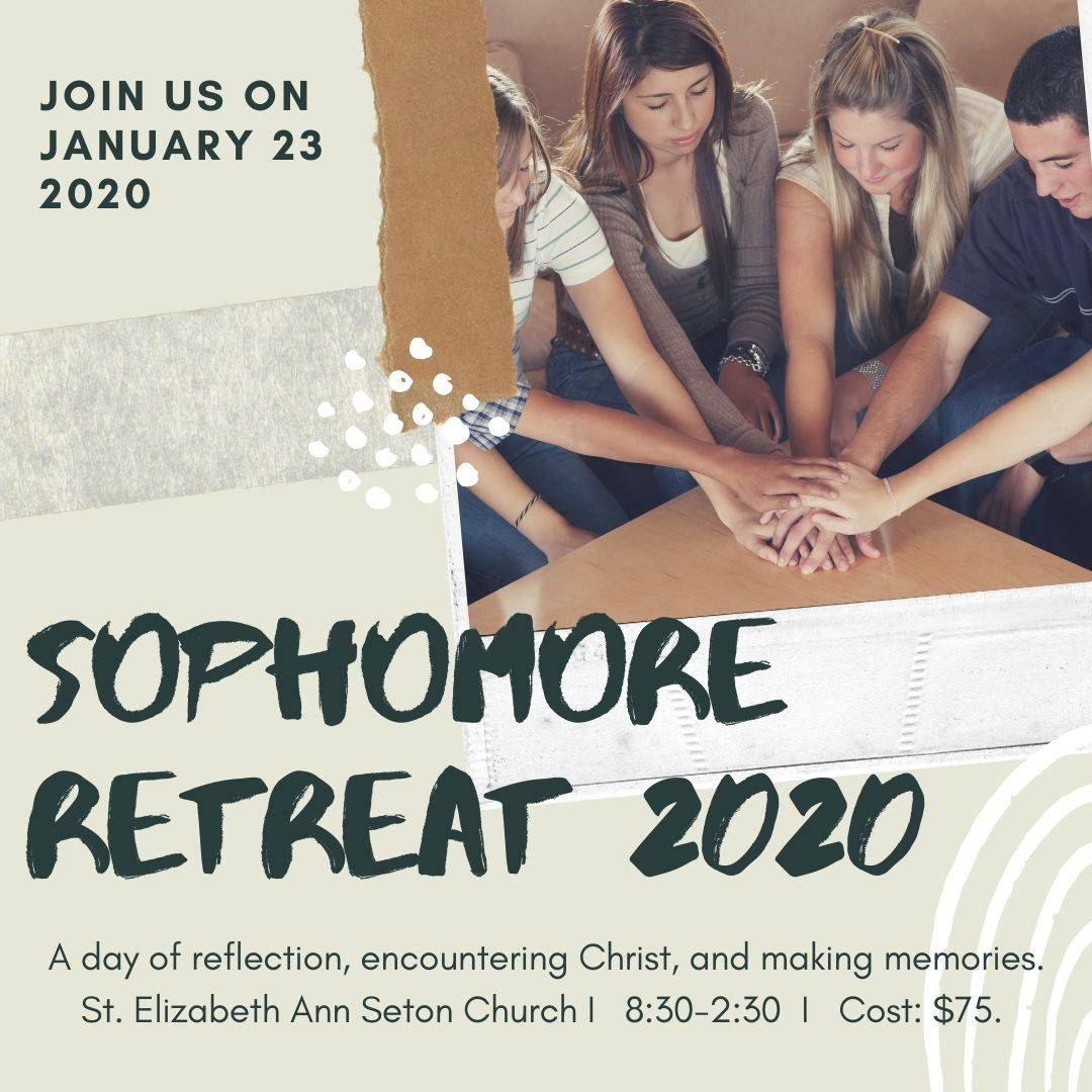 Sophomore Retreat flyer
